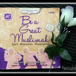 Be a Great Muslimah – Pewski