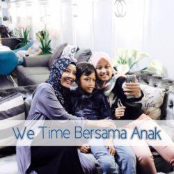 Begini 'We Time' Saya Bersama Anak!
