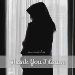 [Thank You I Learn] Ternyata, Aku Masih Saja Lemah