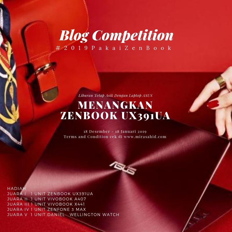 Lomba Blog: Liburan Asik dengan Laptop ASUS Zenbook UX391UA